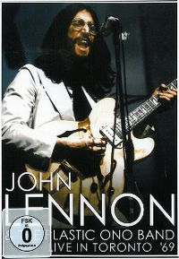 Cover John Lennon & The Plastic Ono Band - Live In Toronto '69 [DVD]
